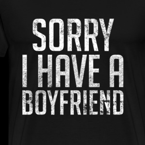Sorry I Have A Boyfriend