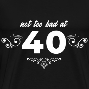 Funny saying 40th birthday gift number year