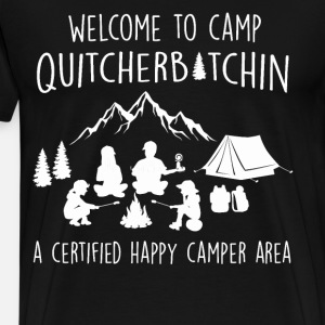 Welcome to camp quitcherbitchin