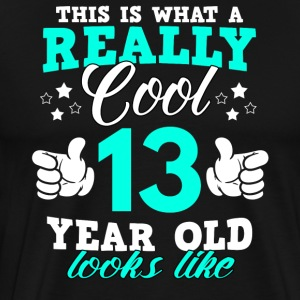 This is what a really cool 13 year old looks like - Männer Premium T-Shirt