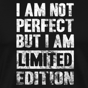 Not Perfect Limited Edition - Men's Premium T-Shirt