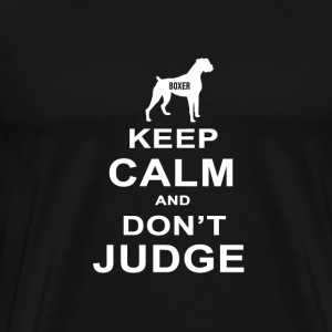 Dog T Shirt | Boxer - Keep Calm Don't Judge - Men's Premium T-Shirt