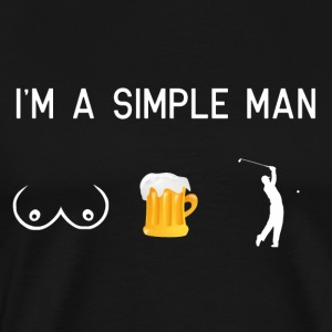 I am a simple man - tits beer golfing - Men's Premium T-Shirt