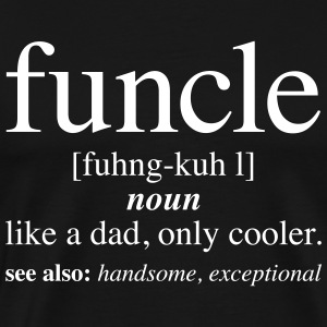 Funcle - Definition | Fun Uncle