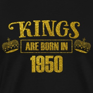 Kings are born in 1950 - Birthday Koenigsgold - Men's Premium T-Shirt