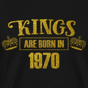 kings are born in 1970 - Geburtstag Koenig Gold - Männer Premium T-Shirt