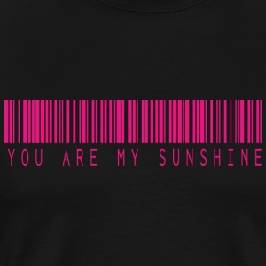 YOU ARE MY SUNSHINE BARCODE PINK - Männer Premium T-Shirt