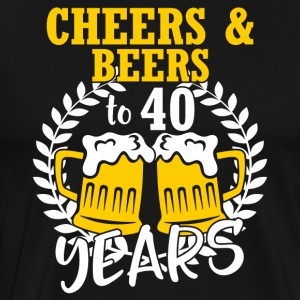 Cheers And Beers To 40 Years - Men's Premium T-Shirt