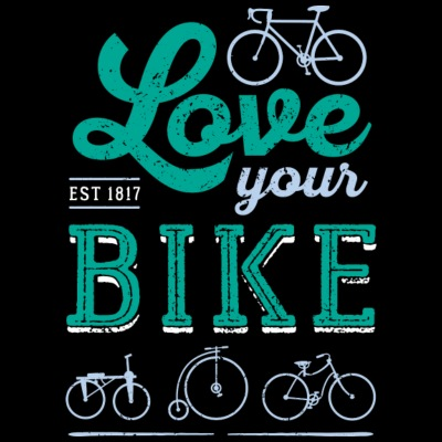 Love your BIKE