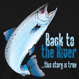 10-36 BACK TO THE RIVER - Mannen Premium T-shirt