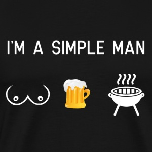 I am a simple man - tits beer grilling - Men's Premium T-Shirt
