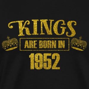kings are born in 1952 - Geburtstag Koenig Gold - Männer Premium T-Shirt