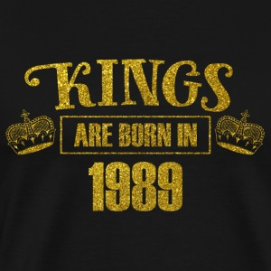 kings are born in 1989 - Geburtstag Koenig Gold - Männer Premium T-Shirt