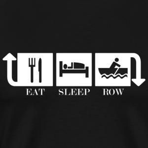 Eat Sleep Row Repeat - Männer Premium T-Shirt