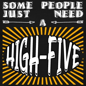 Some people just need a high-five saying funny - Men's Premium T-Shirt