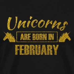 Unicorns are born in february - birthday unicorn - Men's Premium T-Shirt