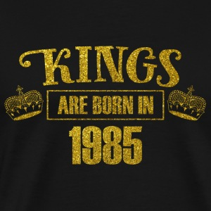 kings are born in 1985 - Geburtstag Koenig Gold - Männer Premium T-Shirt