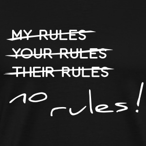 no rules - Men's Premium T-Shirt