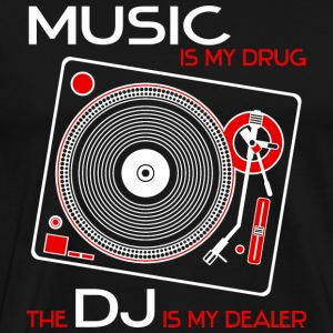 music is my drug - the dj is my dealer - red - Männer Premium T-Shirt