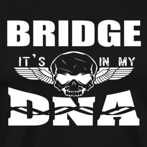 BRIDGE - Det ligger i mitt DNA - Premium-T-shirt herr