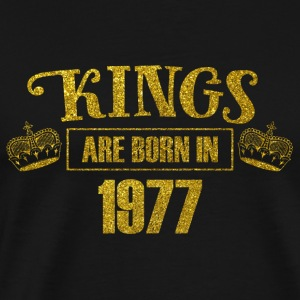 kings are born in 1977 - Geburtstag Koenig Gold - Männer Premium T-Shirt