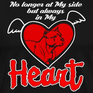 No longer at my side but always in my heart - Men's Premium T-Shirt