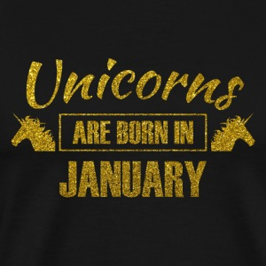 Unicorns are born in january - birthday unicorn - Men's Premium T-Shirt