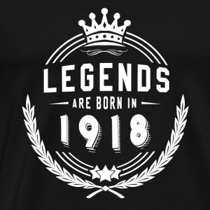 Legends are born in 1918 - Men's Premium T-Shirt
