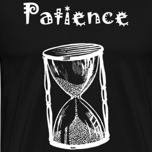 patience - Men's Premium T-Shirt