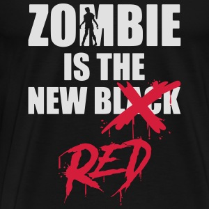 Zombie is the new Red - halloween - horror - Männer Premium T-Shirt
