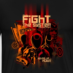 Fight the System - Camiseta premium hombre