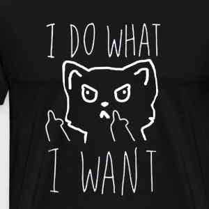 I do what I want - Männer Premium T-Shirt