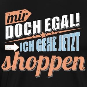 suchbegriff 39 einkauf spr che 39 t shirts online bestellen spreadshirt. Black Bedroom Furniture Sets. Home Design Ideas