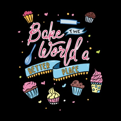 Bake The World A Better Place - Bakery Cake