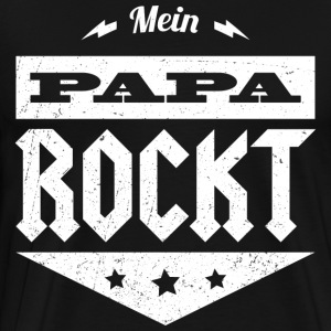 My daddy rocks - Men's Premium T-Shirt