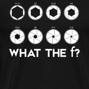 What the F Camera Lens Photography T-shirt