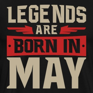 Legends are born in May - Männer Premium T-Shirt