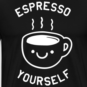 Espresso yourself - Männer Premium T-Shirt