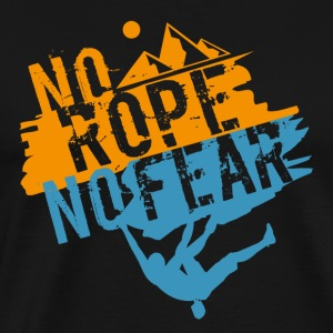 Ingen Rope - No Fear - Herre premium T-shirt