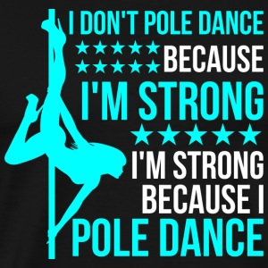 Pole Dancing Pole Dance Fitness Shirt Gift