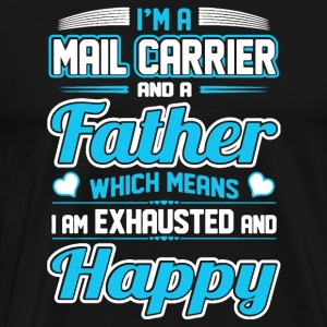En Mail Carrier Father Shirt - Premium T-skjorte for menn