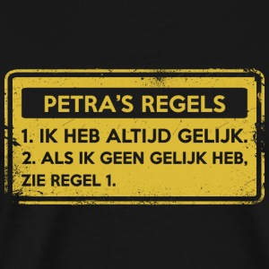 Petra's rules. Original gift. - Men's Premium T-Shirt