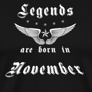 Legends are born in November - Männer Premium T-Shirt