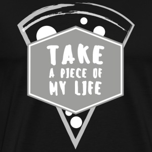 Take a piece of my life - Men's Premium T-Shirt