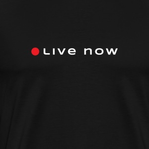 Start Living Now - Men's Premium T-Shirt