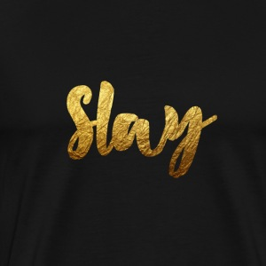 Slay Gold - Men's Premium T-Shirt