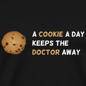 a cookie a day keeps the doctor away - Men's Premium T-Shirt
