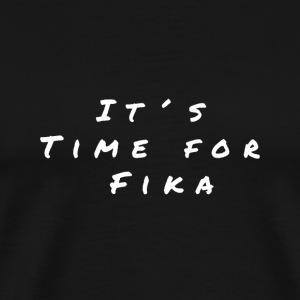It´s time for Fika