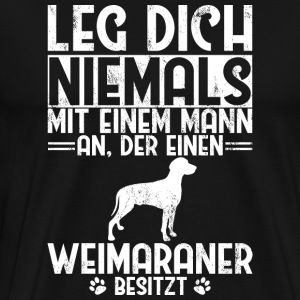 Never lie with a man Weimaraner dog - Men's Premium T-Shirt
