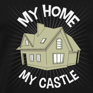 My Home - My Castle! - Premium T-skjorte for menn